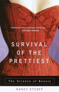 Cover of the book Survival of the Prettiest by Dr. Nancy Etcoff